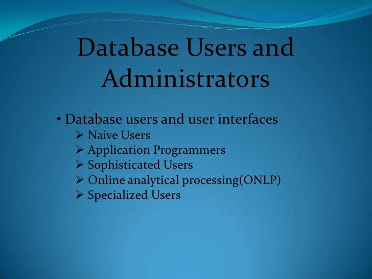 database users and user interfaces Dbms - database users and user interfaces - dbms database users and user  interfaces - dbms video tutorials - introduction, database system applications,.