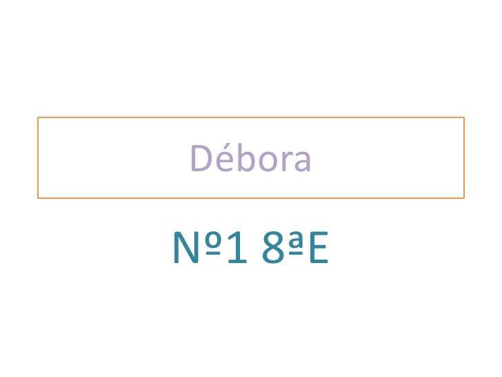 DéboraNº1 8ªE