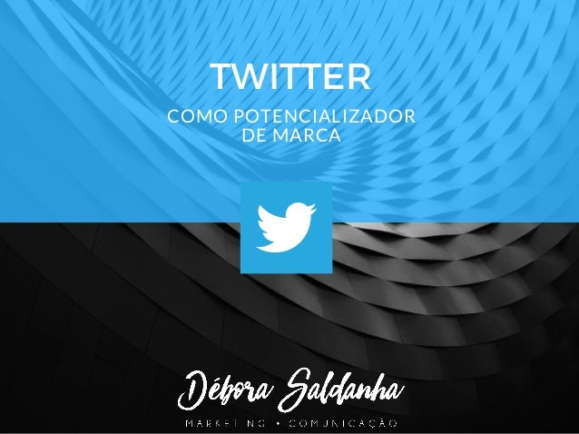 TWITTER COMO POTENCIALIZADOR DE MARCA