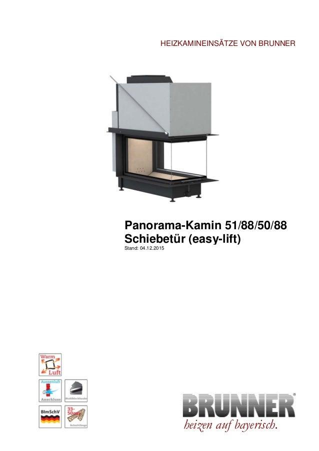 Brunner Panorama-Kamin 51/88/50/88