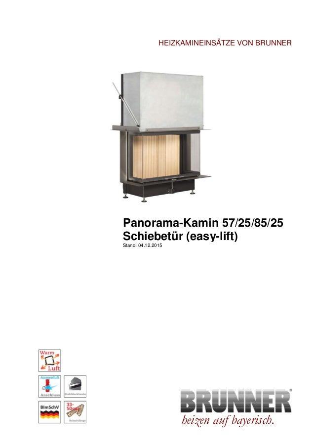 Brunner Panorama-Kamin 57/25/85/25