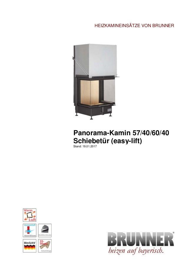 Brunner Panorama Kamin 57/40/60/40