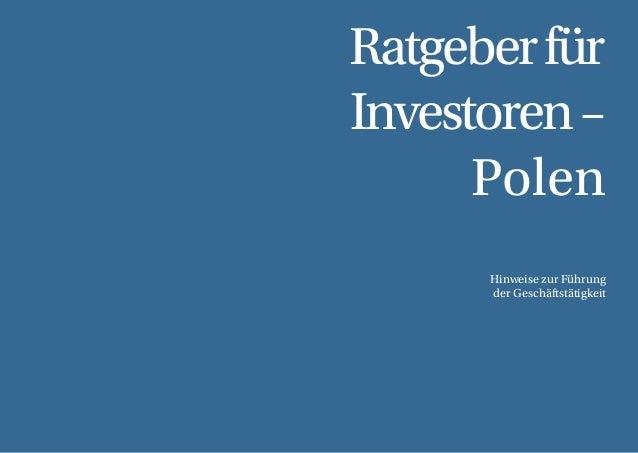 54 Ratgeberfür Investoren– Polen Hinweise zur Führung der Geschäftstätigkeit