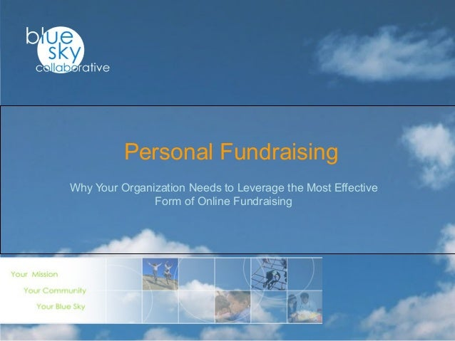 Why Your Organization Needs to Leverage the Most Effective Form of Online Fundraising Personal Fundraising