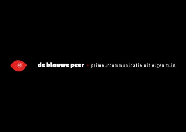 De blauwe peer presents itself - Blauwe agency ...
