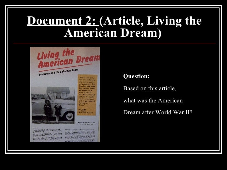 american dream dbq Progressive era dbq in the first part of although the progressive era reformers and the federal government made a lot of headway in the american dream.
