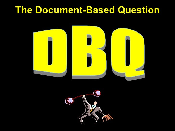 The Document-Based Question DBQ
