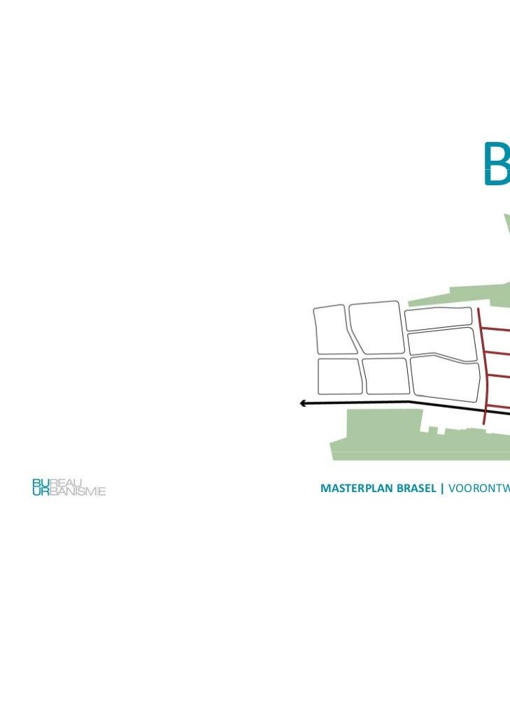 Masterplan                           BRASEL                    DESSELMASTER     RPLANBRASEL| VOORONTWERP|23juni2011...