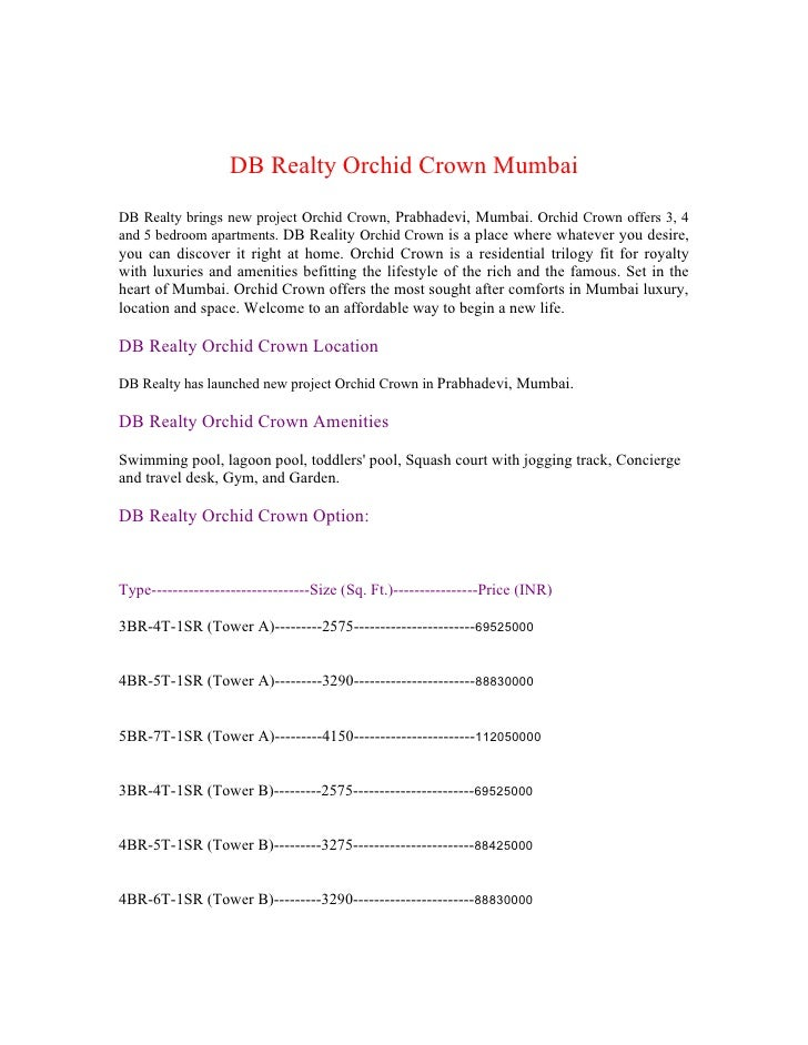 DB Realty Orchid Crown Mumbai DB Realty brings new project Orchid Crown, Prabhadevi, Mumbai. Orchid Crown offers 3, 4 and ...