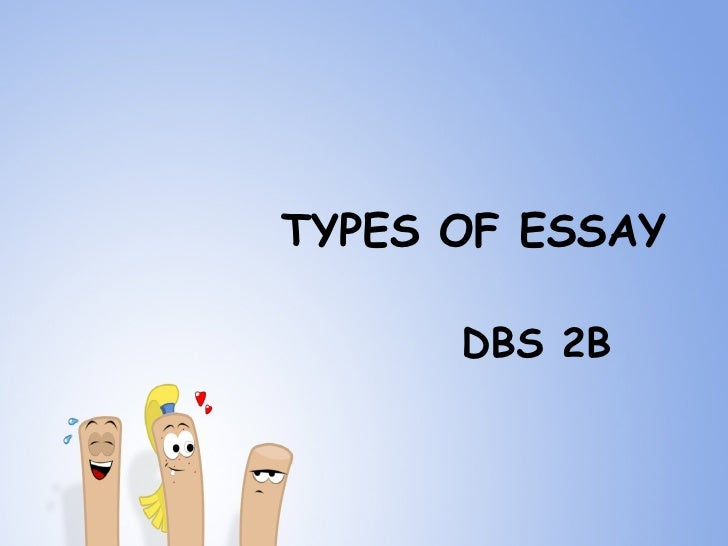 types of essay types of essay dbs 2b
