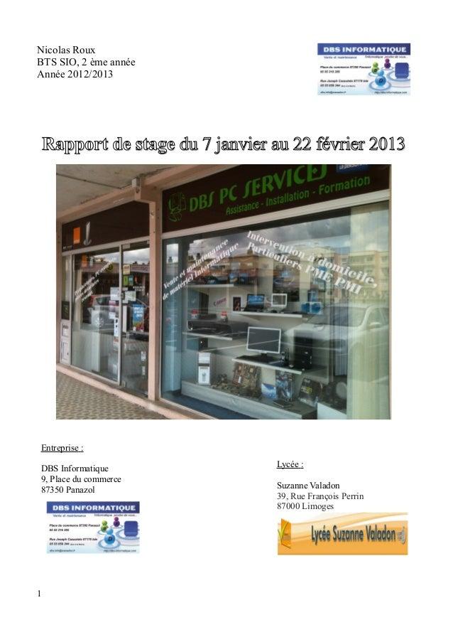 Nicolas Roux  BTS SIO, 2 ème année  Année 2012/2013  RRaappppoorrtt ddee ssttaaggee dduu 77 jjaannvviieerr aauu 2222 fféév...