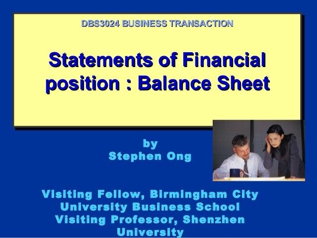 Statements of FinancialStatements of Financial position : Balance Sheetposition : Balance Sheet Statements of FinancialSta...
