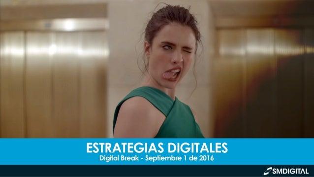 DIGITAL BREAK // SEPTIEMBRE 1 DE 2016