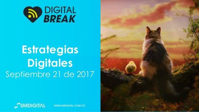 Estrategias Digitales Septiembre 21 de 2017