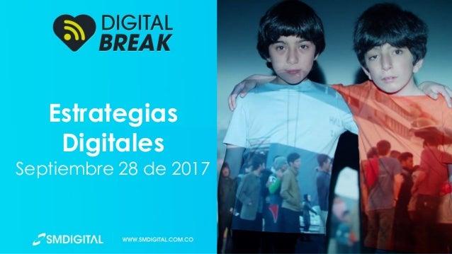 Estrategias Digitales Septiembre 28 de 2017