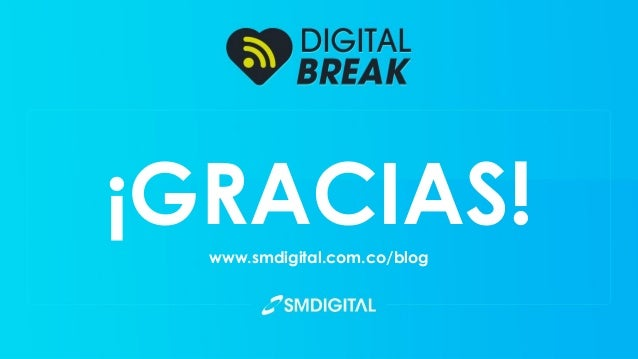 ¡GRACIAS!www.smdigital.com.co/blog