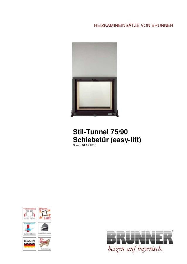 Brunner Stil-Kamin Tunnel 75/90