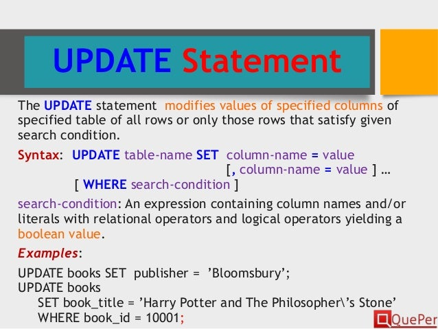 UPDATE Statement The UPDATE statement modifies values ...  sc 1 st  SlideShare & Database Systems - SQL - DDL Statements (Chapter 3/3)