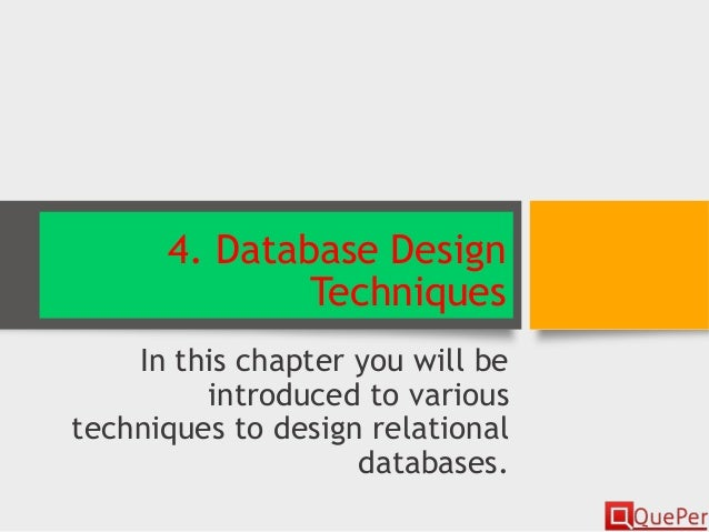 database design chapter 1 Chapter 1: introduction  ★ database design in e-r model usually converted to design in the relational model (coming up next) which is used for storage and.