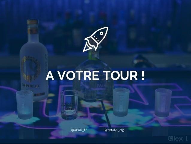 @akiani_fr A VOTRE TOUR ! @akiani_fr @dbtalks_org