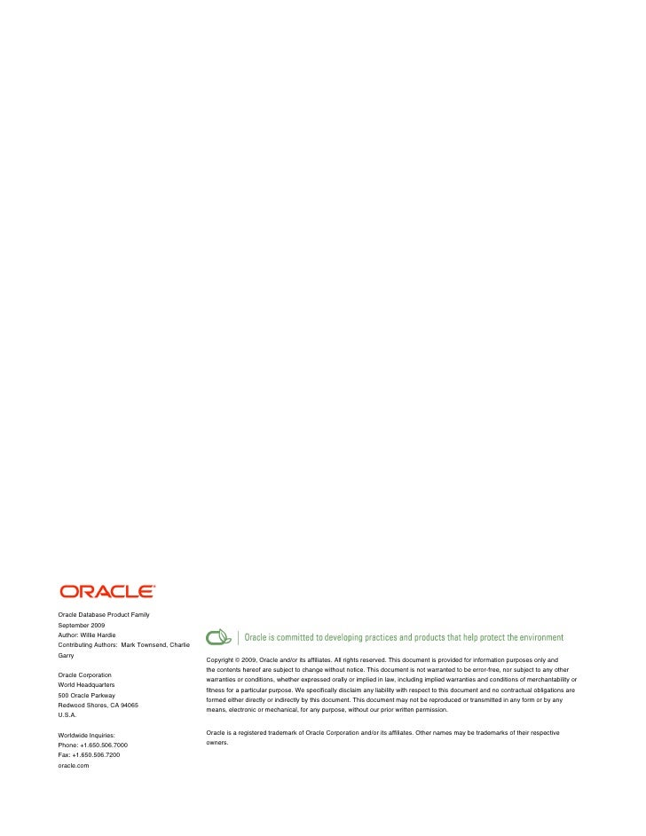 Oracle Database Product Family September 2009 Author: Willie Hardie Contributing Authors: Mark Townsend, Charlie Garry    ...