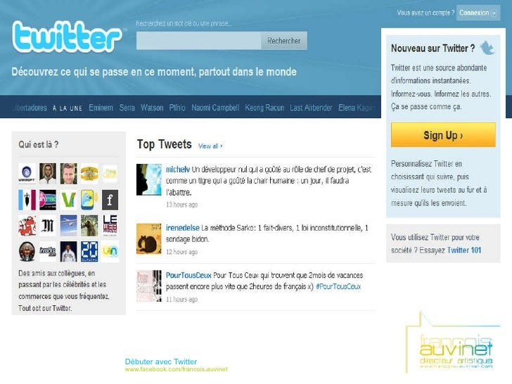 Débuter avec Twitter www.facebook.com/francois.auvinet