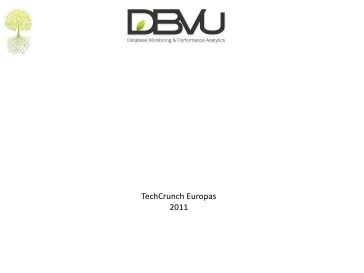 TechCrunchEuropas<br />2011<br />