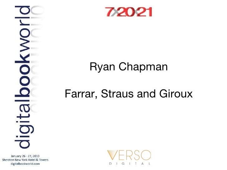 Ryan Chapman Farrar, Straus and Giroux