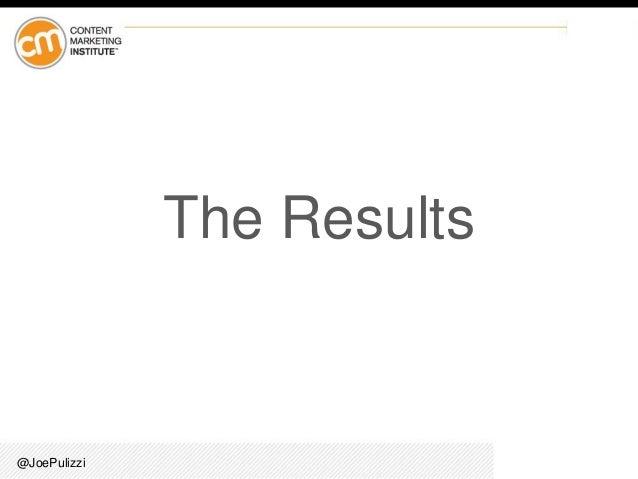 @JoePulizzi The Results