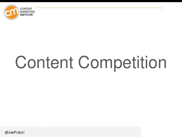 @JoePulizzi Content Competition