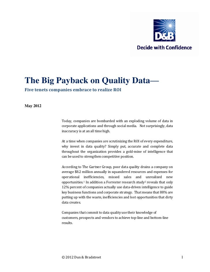 The Big Payback on Quality Data—Five tenets companies embrace to realize ROIMay 2012                Today, companies are b...