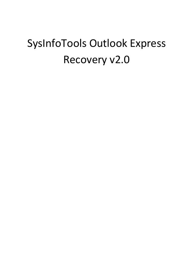 SysInfoTools Outlook Express       Recovery v2.0