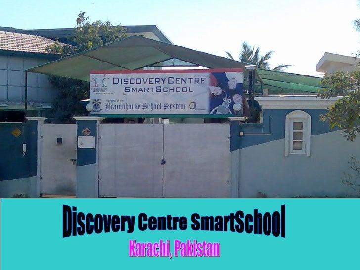 Karachi, Pakistan Discovery Centre SmartSchool