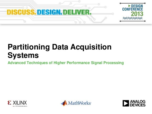 Advanced Techniques of Higher Performance Signal ProcessingPartitioning Data AcquisitionSystems
