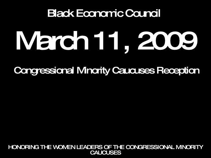 March 11, 2009 Black Economic Council Congressional Minority Caucuses Reception