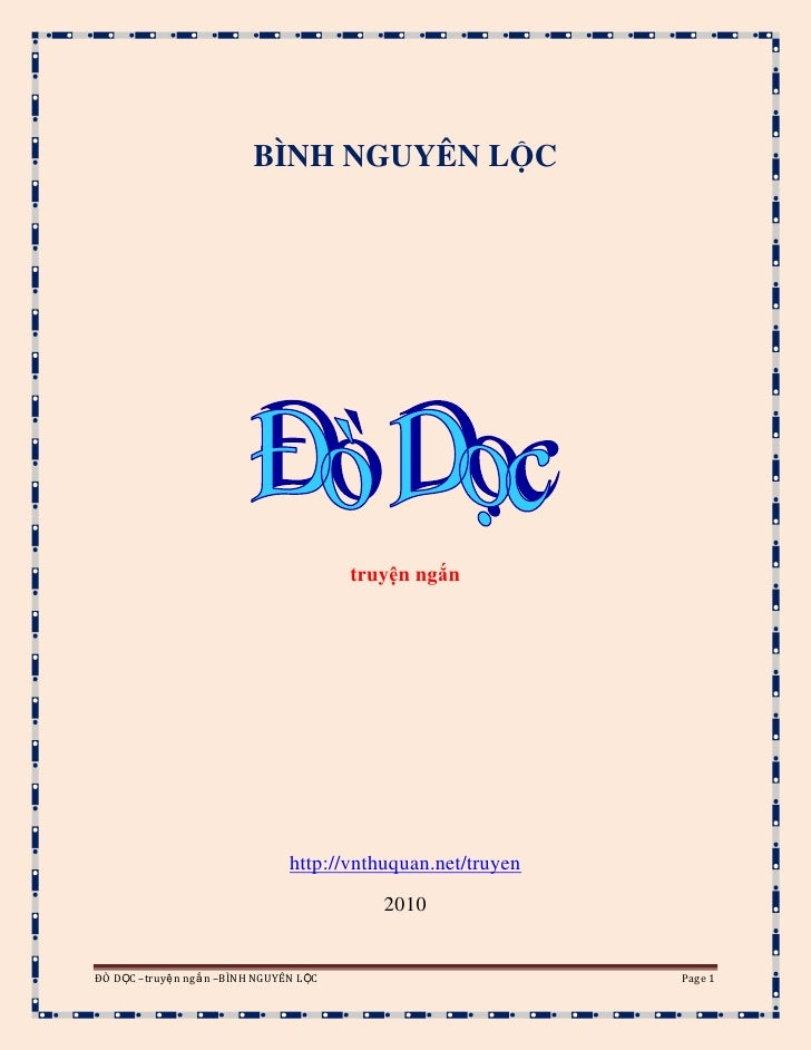 BÌNH NGUYÊN LỘC<br />truyện ngắn<br />http://vnthuquan.net/truyen<br />2010<br />Đò Dọc<br />Chương 1<br />   Cả nhà bỗng ...