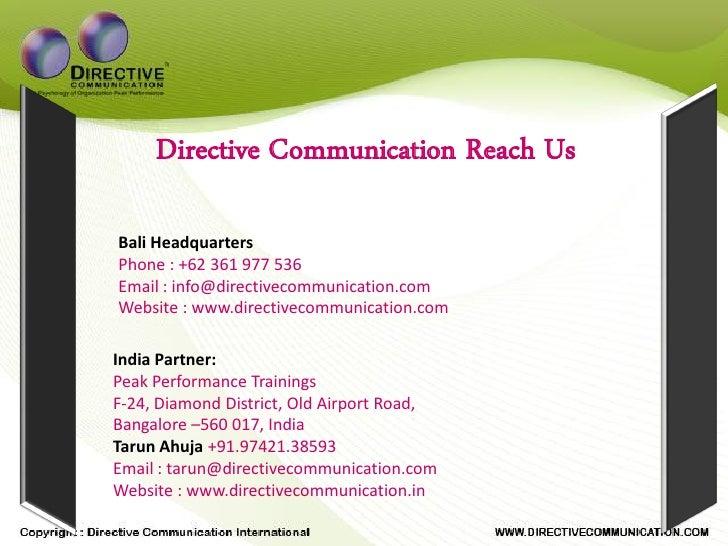 Directive Communication Reach Us  Bali Headquarters Phone : +62 361 977 536 Email : info@directivecommunication.com Websit...