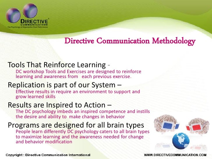 Directive Communication Methodology  Tools That Reinforce Learning -   DC workshop Tools and Exercises are designed to rei...