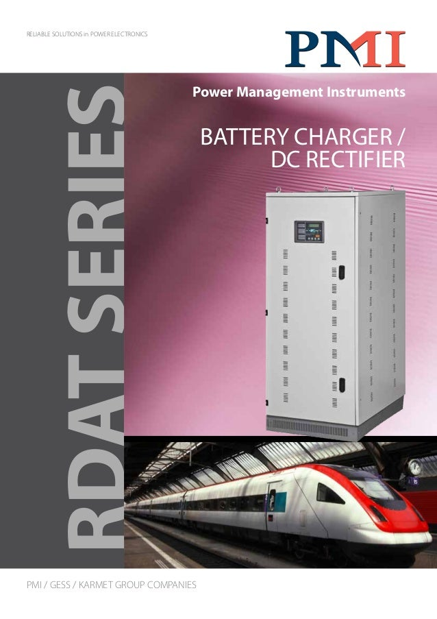 RDATSERIES RELIABLE SOLUTIONS in POWER ELECTRONICS Power Management Instruments PMI / GESS / KARMET GROUP COMPANIES BATTER...