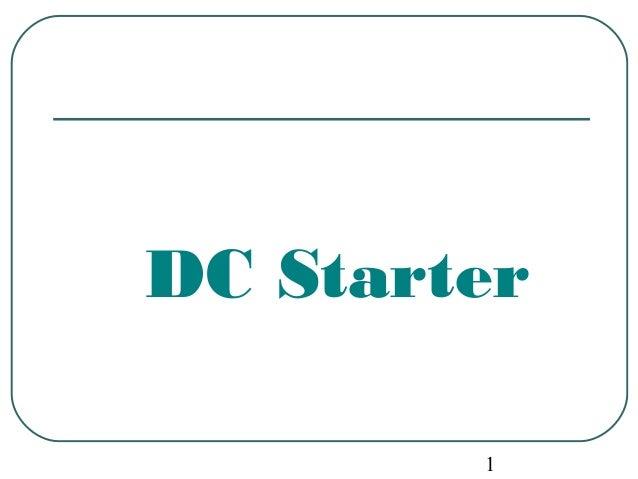 1 DC Starter