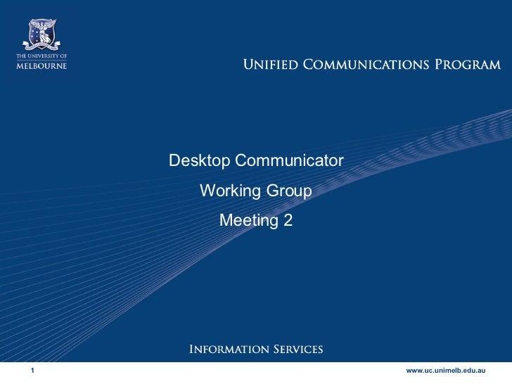 Desktop Communicator Working Group Meeting 2