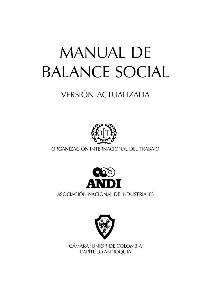 MANUAL DEBALANCE SOCIAL    VERSIÓN ACTUALIZADA ORGANIZACIÓN INTERNACIONAL DEL TRABAJO   ASOCIACIÓN NACIONAL DE INDUSTRIALE...