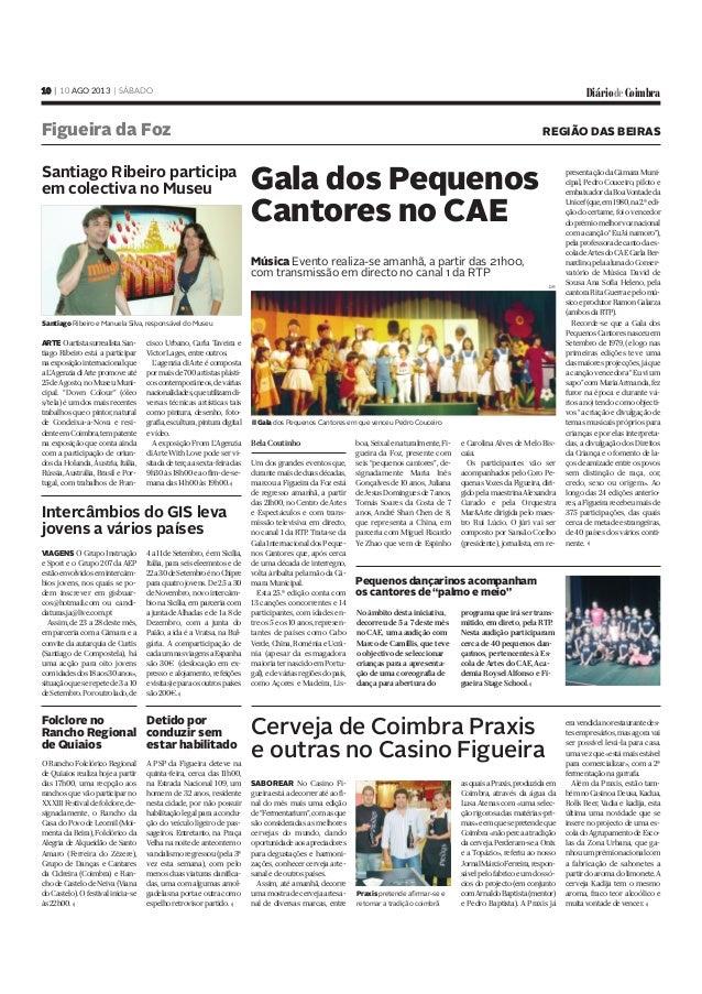 ARTEOartistasurrealistaSan- tiago Ribeiro está a participar naexposiçãointernacionalque aL'AgenziadiArtepromoveaté 25deAgo...