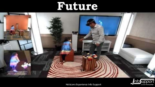 HoloLens experience