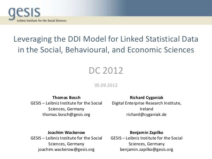 Leveraging the DDI Model for Linked Statistical Data in the Social, Behavioural, and Economic Sciences                    ...