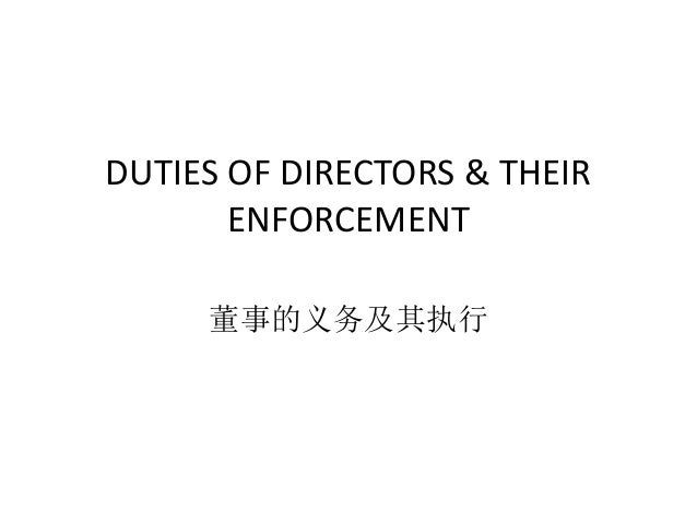 law of directors duties Detailed reviews of the role and duties of directors in law for example, the hong kong institute of directors (wwwhkiodcom.