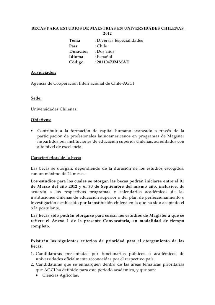 BECAS PARA ESTUDIOS DE MAESTRIAS EN UNIVERSIDADES CHILENAS                           2012                    Tema         ...