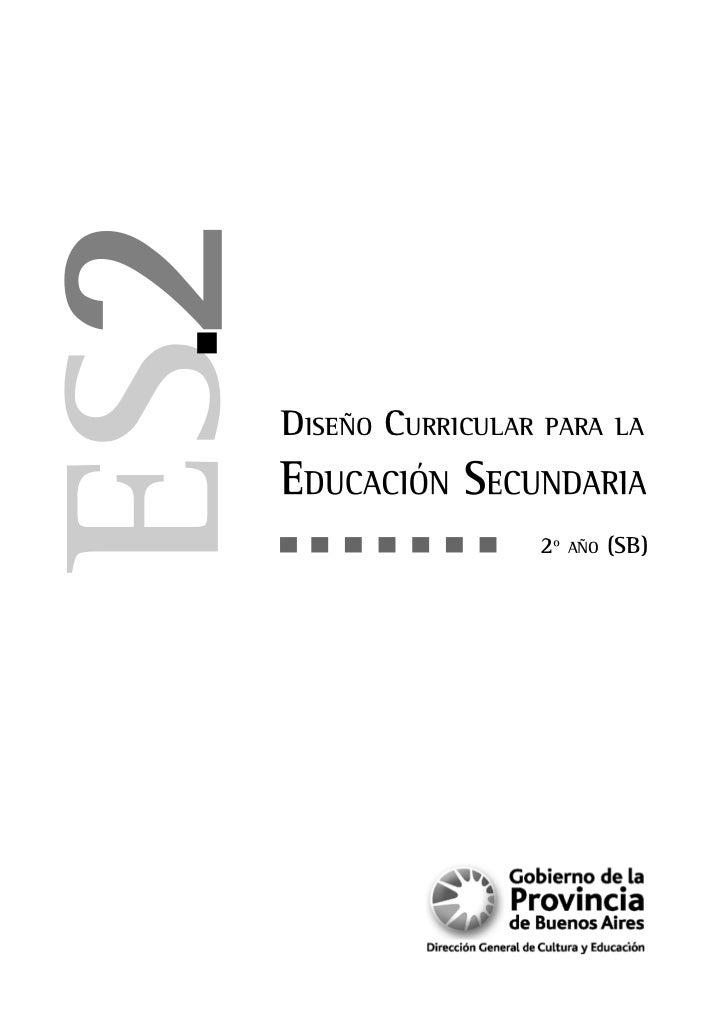 DISEÑO CURRICULAR   PARA LA                    2º   AÑO   (SB)