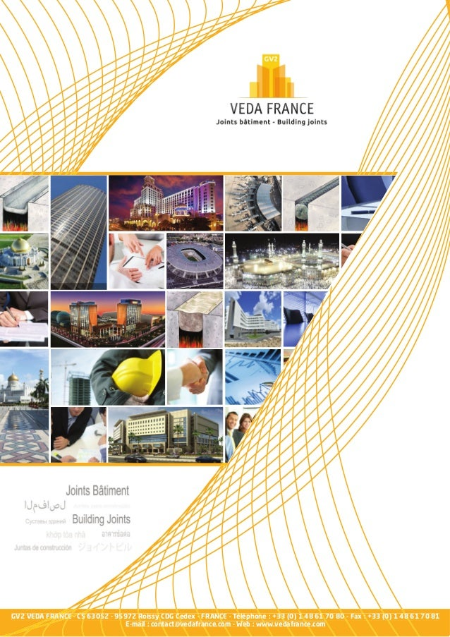 GV2 VEDA FRANCE - CS 63052 - 95972 Roissy CDG Cedex - FRANCE - Téléphone : +33 (0) 1 48 61 70 80 - Fax : +33 (0) 1 48 61 7...