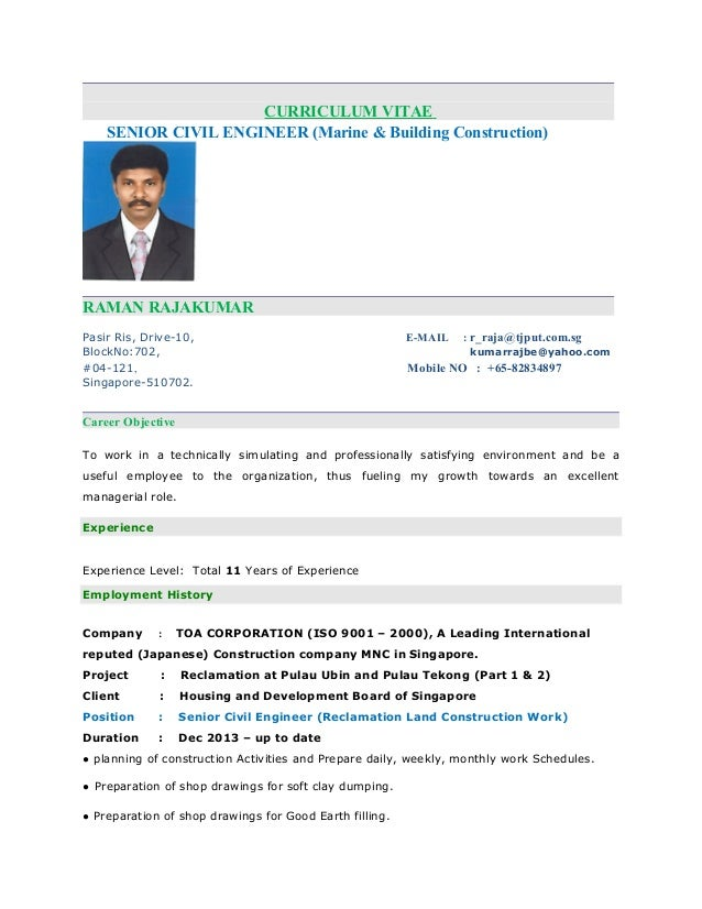 Civil Engineer Resume sample cv of civil engineer Curriculum Vitae Senior Civil Engineer Marine Building Construction Raman Rajakumar Pasir Ris